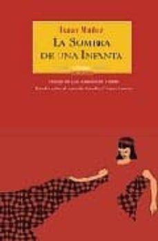 Lofficielhommes.es La Sombra De Una Infanta Image