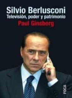 Emprende2020.es Silvio Berlusconi: Television, Poder Y Patrimonio Image