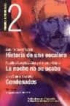Descarga de libros de texto en pdf. HISTORIA DE UNA ESCALERA; LA NOCHE NO SE ACABA; CONDENADOS (PREMI OS LOPE DE VEGA Nº 2)