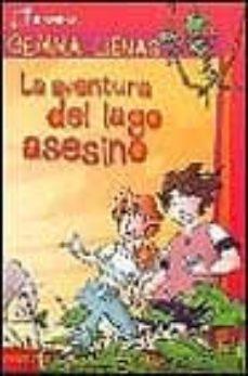 la aventura del lago asesino-gemma lienas-9788495808639