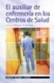 Srazceskychbohemu.cz El Auxiliar De Enfermeria En Los Centros De Salud Image