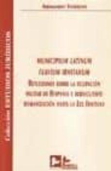 MUNICIPIUM LATINUM FLAVIUM IRNITANUM: REFLEXIONES SOBRE LA OCUPAC ION MILITAR DE HISPANIA Y SUBSIGUIENTE ROMANIZACION HASTA LA LEX IRNITANA - ARMANDO TORRENT   Triangledh.org