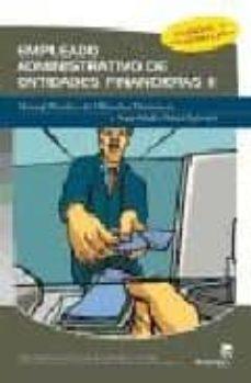 Curiouscongress.es Empleado Administrativo De Entidades Financieras (Ii): Manual Pra Ctico De Ofimatica Financiera Y Seguridad Y Salud Laboral Image