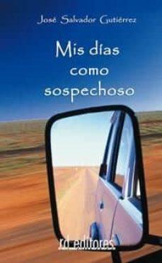 Padella.mx Mis Dias Como Sospechoso Image