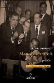Descargar MANOLO CARACOL. CANTE Y PASION gratis pdf - leer online