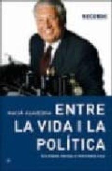 Mrnice.mx Entre La Vida I La Politica: Testimoni Recollit Per Enric Vila Image