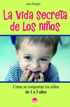 Emprende2020.es La Vida Secreta De Los Niños: Como Se Comportan Los Niños De 1 A 3 Años Image