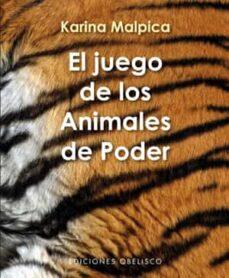 el juego de los animales de poder (incluye cartas)-karina malpica-9788497777339