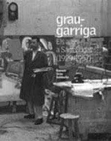 Lofficielhommes.es Grau-garriga: Els Anys A Sant Cugat (1929-1957) Image