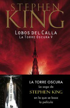 Concursopiedraspreciosas.es Lobos Del Calla (Saga La Torre Oscura 5) Image