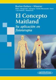 el concepto maitland: su aplicacion en fisioterapia-gerti bucher-dollenz-renate wiesner-9788498352139