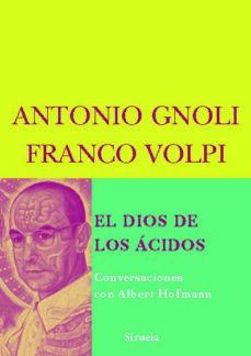 Permacultivo.es El Dios De Los Acidos: Conversaciones Con Albert Hoffmann Image