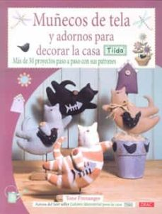 Libros de texto para descargar en kindle MUÑECOS DE TELA Y ADORNOS PARA DECORAR LA CASA (TILDA) (Spanish Edition)