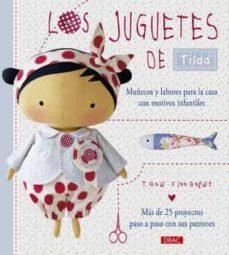 Descarga gratuita de libros electrónicos para itouch LOS JUGUETES DE TILDA. MUÑECOS Y LABORES PARA LA CASA CON MOTIVOS INFANTILES de TONE FINNANGER (Spanish Edition)