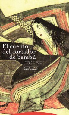 Descargar libros gratis en formato pdf. EL CUENTO DEL CORTADOR DE BAMBU (5ª ED.) de KAYOKO TAKAGI 9788498796339