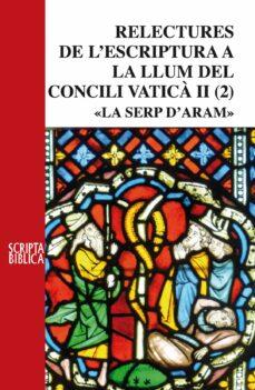 Permacultivo.es Relectures De L Escriptura A La Llum Del Concili Vatica Ii. La Serp De Bronze Image