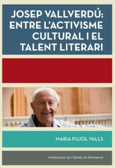 Mrnice.mx Josep Vallverdu: Entre L Activisme Cultural I El Talent Literari Image