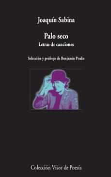 Ebooks en inglés descarga gratuita PALO SECO: LETRAS DE CANCIONES de JOAQUIN SABINA