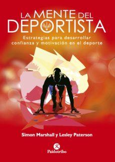 la mente del deportista. estrategias para desarrollar confianza y motivación en el deporte (ebook)-simon marshall-9788499108339