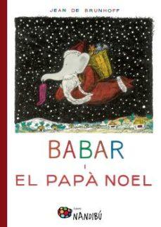 babar i el papa noel-jean de brunhoff-9788499756639