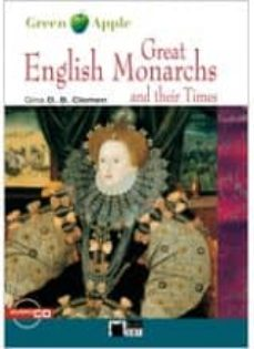 great english monarchs and their times. book + cd-gina d.b. clemen-9788853004239