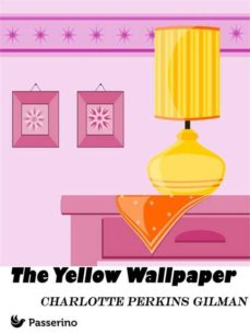 The Yellow Wallpaper Ebook Descargar Libro Pdf O Epub 9788893454339