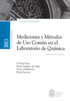 mediciones y métodos de uso común en el laboratorio de química (ebook)-9789561414839