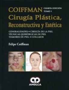 Descarga gratuita de libros electrónicos para Kindle Fire COIFFMAN CIRUGIA PLASTICA, RECONSTRUCTIVA Y ESTETICA, TOMO I in Spanish de COIFFMAN