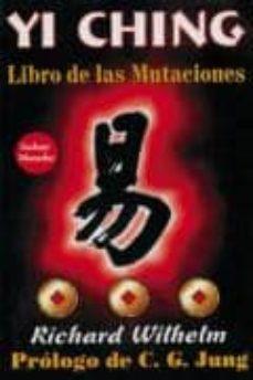 yi ching: libro de las mutaciones-richard wilhelm-9789706661739