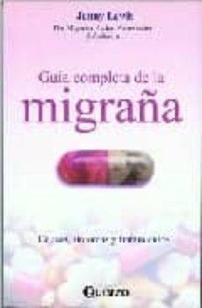 Libros de audio descargables gratis GUIA COMPLETA DE LA MIGRAÑA: CAUSAS, SINTOMAS Y TRATAMIENTOS de JENNY LEWIS en español 9789707320239 MOBI FB2 PDF