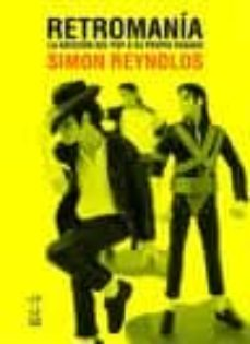 retromania-simon reynolds-9789871622139