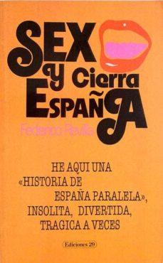 SEXO Y CIERRA ESPAÑA - FEDERICO REVILLA | Triangledh.org