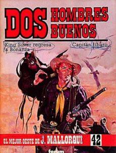 Bressoamisuradi.it Dos Hombres Buenos: King Silver Regresa A Bonanza. Capitán Jíbaro Image