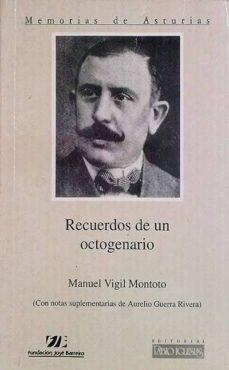 RECUERDOS DE UN OCTOGENARIO - MIGUEL VIGIL MONTOTO | Adahalicante.org
