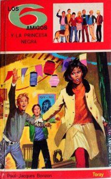 Vinisenzatrucco.it Los 6 Amigos Y La Princesa Negra Image