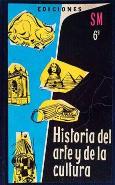 HISTORIA DEL ARTE Y DE LA CULTURA - SAINZ CONDE   Adahalicante.org