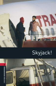 Descarga de descarga de búsqueda de libros de Google OBL3 SKYJACK! BOOK WITH MP3 AUDIO DOWNLOAD 9780194620949 (Literatura española)