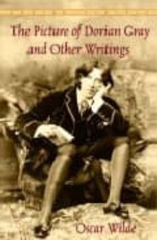 the picture of dorian gray and other writings by oscar wilde-oscar wilde-richard ellmann-9780553212549