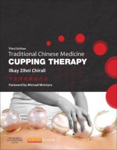 traditional chinese medicine cupping therapy - e-book (ebook)-ilkay z. chirali-9780702058349
