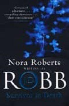 Descargar libros para ipod SURVIVOR IN DEATH 9780749935849 CHM ePub RTF de NORA ROBERTS