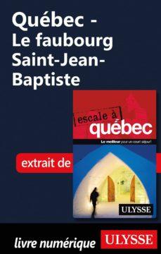 québec - le faubourg saint-jean-baptiste (ebook)-9782765813149