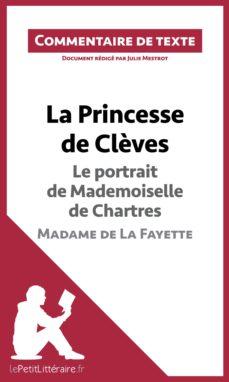 la princesse de clèves de madame de la fayette - le portrait de mademoiselle de chartres (ebook)- lepetitlittéraire.fr-9782806252449