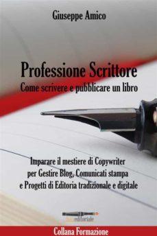 professione scrittore - come scrivere e pubblicare un libro (ebook)-9786051767949