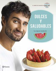 Padella.mx Dulces Y Saludables: Las Mejores Recetas De Jorge Saludable Image
