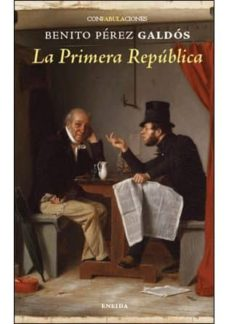 Ebook nl store epub descargar LA PRIMERA REPUBLICA iBook de BENITO PEREZ GALDOS in Spanish