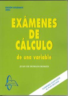 Carreracentenariometro.es Examenes De Calculo De Una Variable: Ediciones Estudiante Image