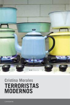 Descarga gratis audiolibros en mp3 TERRORISTAS MODERNOS DJVU iBook MOBI de CRISTINA MORALES