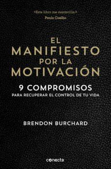 el manifiesto por la motivacion-brendon burchard-9788416029549