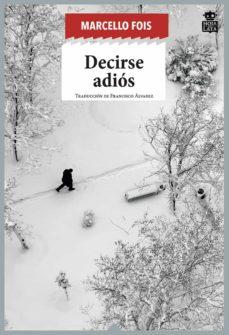 Gratis para descargar libros de derecho en formato pdf. DECIRSE ADIÓS