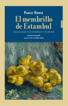 Real book pdf eb descarga gratuita EL MEMBRILLO DE ESTAMBUL 9788416677849 de PAOLO RUMIZ